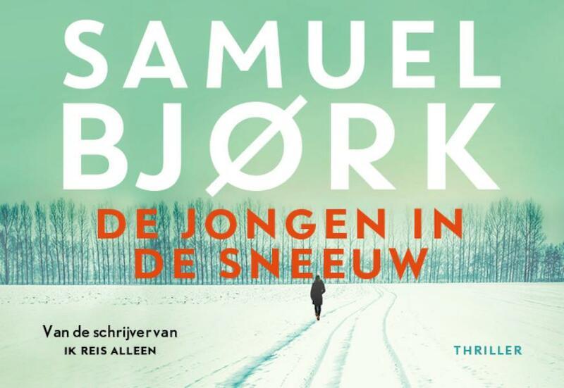 De jongen in de sneeuw DL - Samuel Bjørk