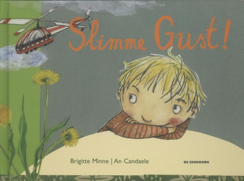 Slimme Gust! - Brigitte Minne
