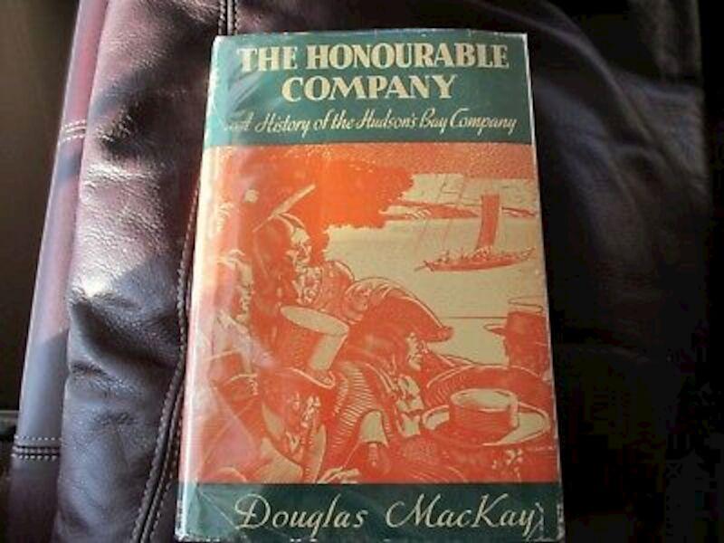 The honourable company - Douglas Mackay