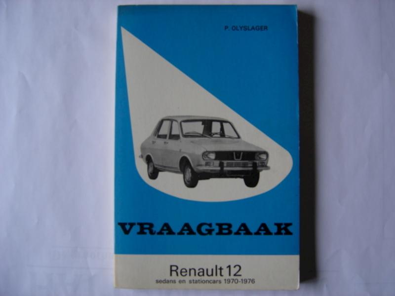 Vraagbaak voor uw Renault 12 - L.N. Keff, Olyslager Organisation B.V.