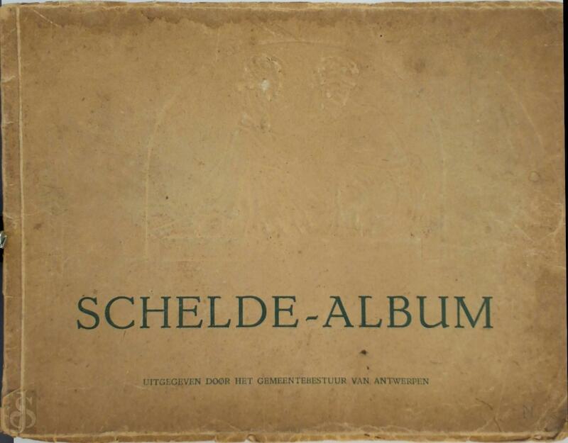 Schelde-album - Jean Denucé