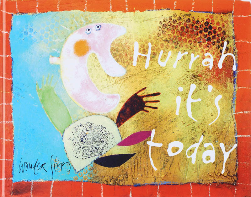 Hurrah, It's Today - Wouter Stips